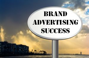 Brand Advertising Success Series – Part 1