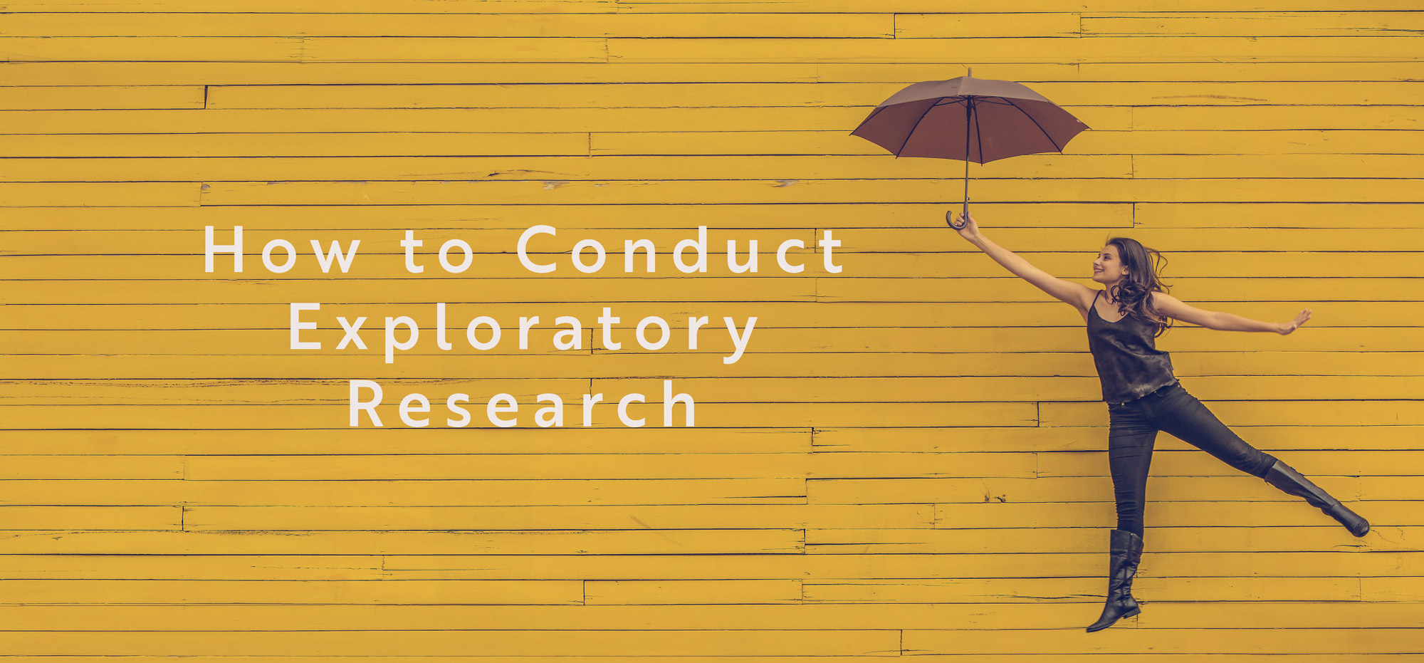 How to Conduct Exploratory Research
