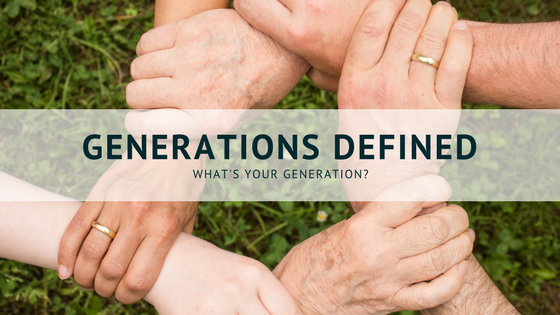 "Generations ""Defined"" – What's Your Generation?"