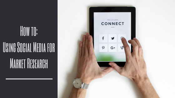 How To: Using Social Media for Market Research