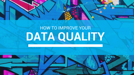 How to Improve Your Data Quality
