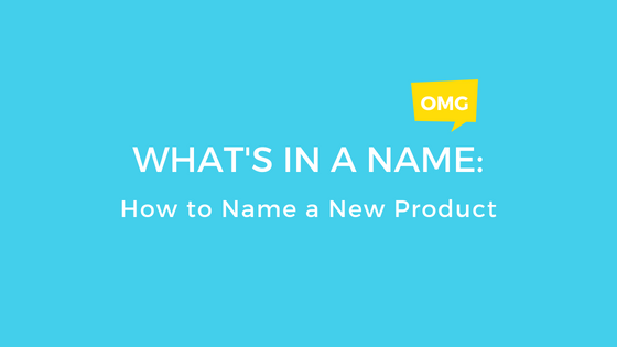 What's in a Name: How to Name a New Product