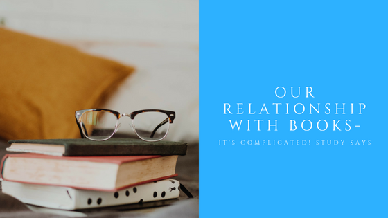 Our Relationship with Books — It's Complicated! Survey Says
