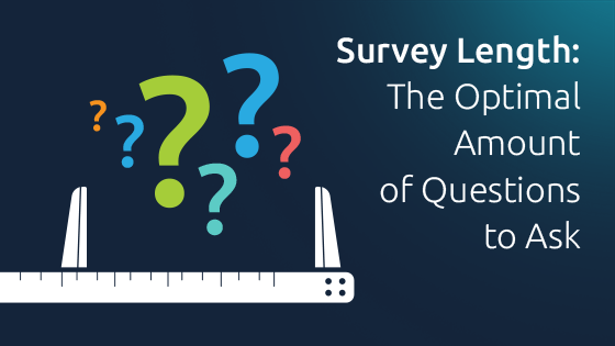 Survey Length: The Optimal Amount of Questions to Ask