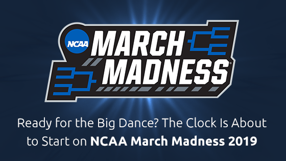 Ready for the Big Dance? The Clock Is About to Start on NCAA March Madness 2019