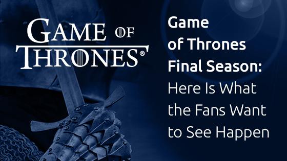Game of Thrones Final Season: Who lives, Who Dies, Who Takes the Throne? Hear It from the Fans