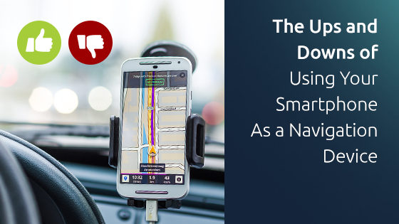 The Ups and (Falling) Downs of Using Your Smartphone As a Navigation Device in the Car