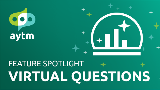 Squeeze More Insights from Your Existing Data with Virtual Questions