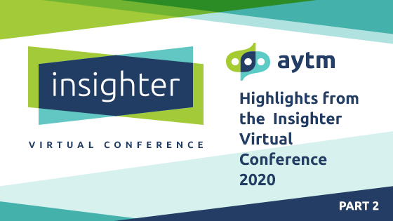Highlights from Day 2 of Insighter 2020