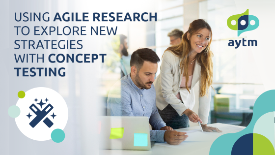 Using Agile Research to Explore New Strategies with Concept Testing