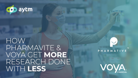 How Pharmavite & Voya Financial Use aytm to Get More Research Done With Less