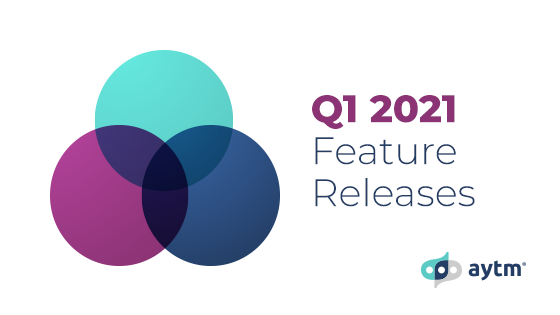 Q1 2021 Feature Releases