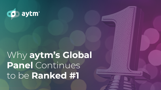 Why aytm's Global Panel Continues to be Ranked #1