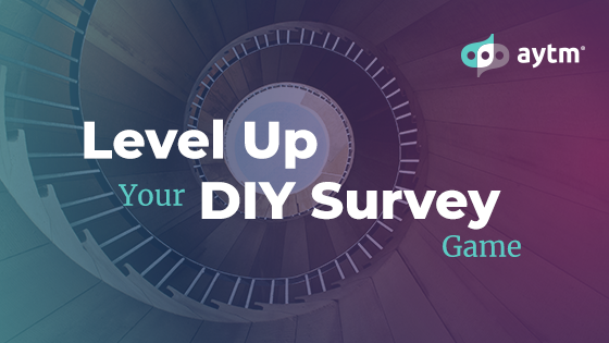 """Level Up Your DIY Survey Game: Part One """"The Big Why"""""""